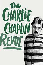 Watch The Chaplin Revue Online Putlocker