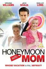 Watch Honeymoon with Mom Online 123movies