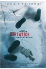 Watch Huntwatch Online Putlocker