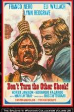 Watch Don't Turn the Other Cheek Online 123movies