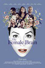 Watch The Female Brain Online Putlocker