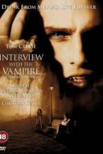 Watch Interview with the Vampire: The Vampire Chronicles Online Putlocker