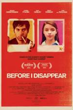 Watch Before I Disappear Online Putlocker