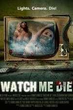 Watch Watch Me Die Online 123movies