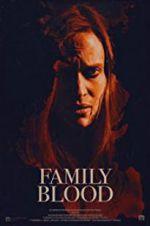 Watch Family Blood Online Putlocker