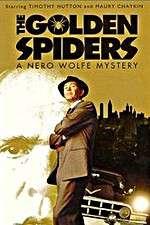 Watch The Golden Spiders: A Nero Wolfe Mystery Online Putlocker