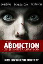 Watch The Abduction of Jennifer Grayson Online Putlocker