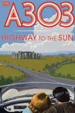 Watch A303: Highway to the Sun Online Putlocker