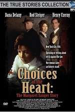 Watch Choices of the Heart: The Margaret Sanger Story Online Putlocker