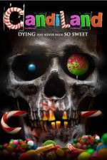 Watch Candiland Online Putlocker