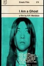 Watch I Am a Ghost Online Putlocker