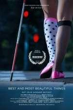 Watch Best and Most Beautiful Things Online Putlocker