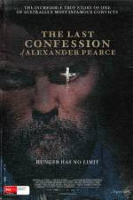 Watch The Last Confession of Alexander Pearce Online Putlocker