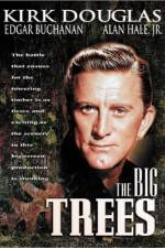 Watch The Big Trees Online 123movies