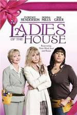 Watch Ladies of the House Online 123movies
