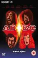 Watch ADBC A Rock Opera Online Putlocker