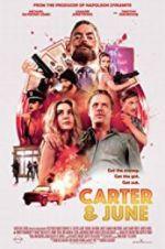 Watch Carter & June Online Putlocker