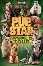 Watch Pup Star: World Tour Online Putlocker