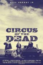 Watch Circus of the Dead Online 123movies