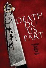 Watch Death Do Us Part Online Putlocker