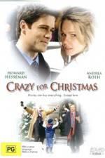 Watch Crazy for Christmas Online Putlocker