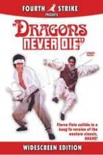 Watch Dragons Never Die Online 123movies