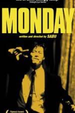 Watch Monday Online Putlocker