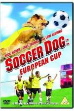 Watch Soccer Dog European Cup Online 123movies