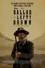 Watch The Ballad of Lefty Brown Online Putlocker