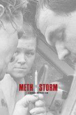 Watch Meth Storm Online Putlocker