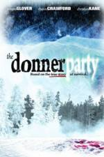 Watch The Donner Party Online 123movies