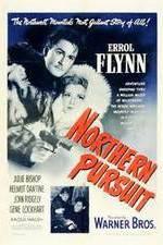 Watch Northern Pursuit Online Putlocker