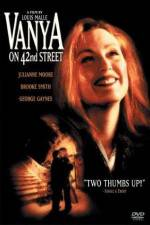Watch Vanya on 42nd Street Online 123movies