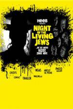 Watch Night of the Living Jews Online Putlocker