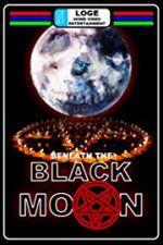 Watch Beneath the Black Moon Online Putlocker