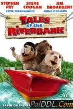 Watch Tales of the Riverbank Online Putlocker