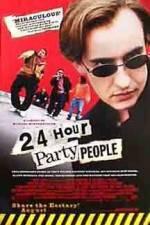 Watch 24 Hour Party People Online Putlocker