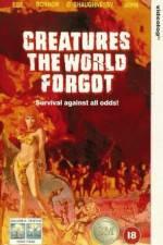 Watch Creatures the World Forgot Online Putlocker