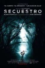 Watch Secuestro Online 123movies