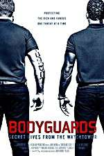 Watch Bodyguards: Secret Lives from the Watchtower Online 123movies