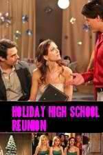 Watch Holiday High School Reunion Online Putlocker