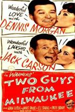 Watch Two Guys from Milwaukee Online 123movies