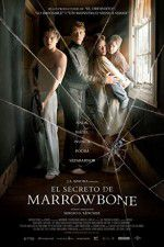 Watch Marrowbone Online Putlocker