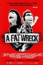 Watch A Fat Wreck Online Putlocker