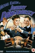 Watch Johnny Dangerously Online 123movies