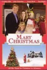 Watch Mary Christmas Online Putlocker