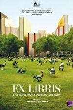 Watch Ex Libris: The New York Public Library Online Putlocker