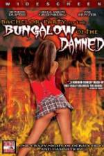 Watch Bachelor Party In The Bungalow Of The Damned Online Putlocker