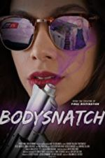 Watch Bodysnatch Online