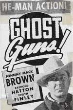 Watch Ghost Guns Online 123movies
